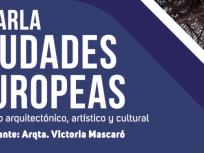 CHARLA_CIUDADES_EUROPEAS